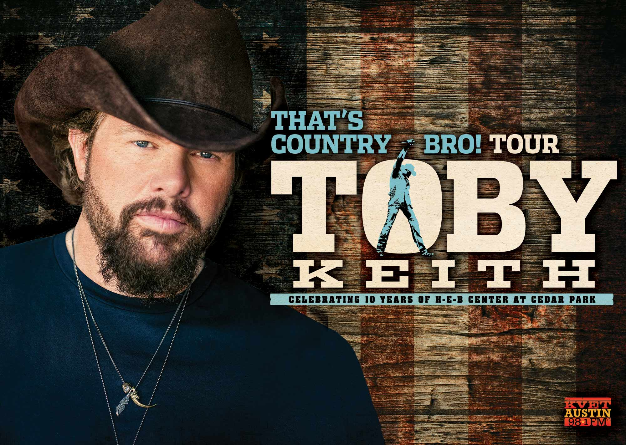 Toby Keith Headlines H-E-B Center at Cedar Park  10th Anniversary Concert